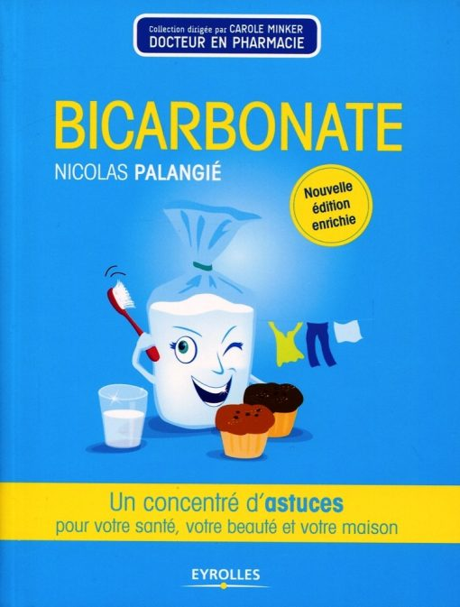 """Livre """"Bicarbonate : Un Concentré d'Astuces"""" par Nicolas Palangié - Cie Bicarbonate 1"""