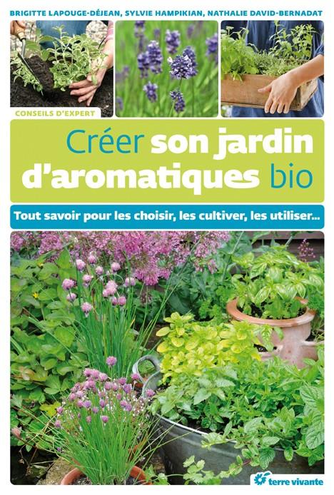 Créer son Jardin d'Aromatiques Bio - Terre Vivante 1